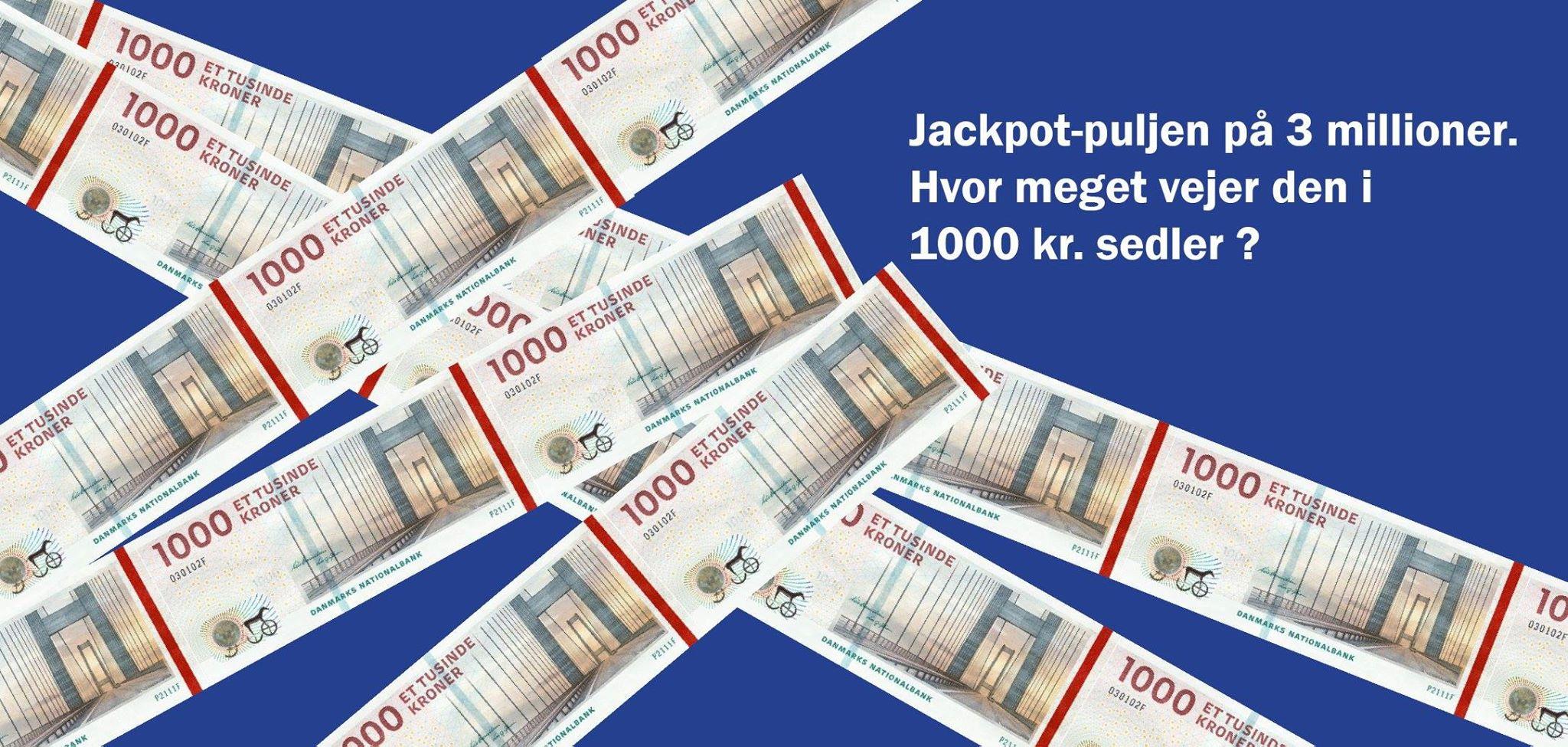 Hvor meget vejer 3 millioner kroner i 1.000kr sedler | 1stpoker.dk